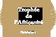 La Fondation Trophée de l'Africanité